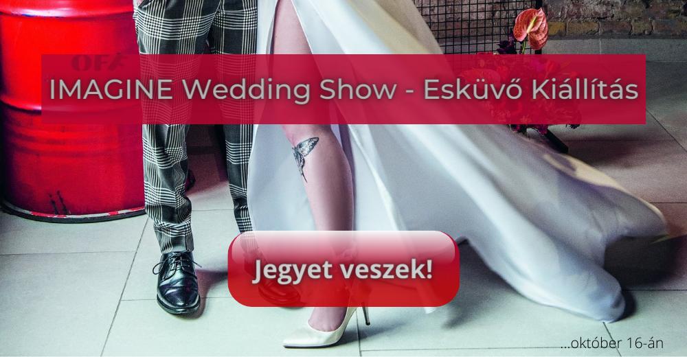 Imagine Wedding Show - Esküvő kiállítás